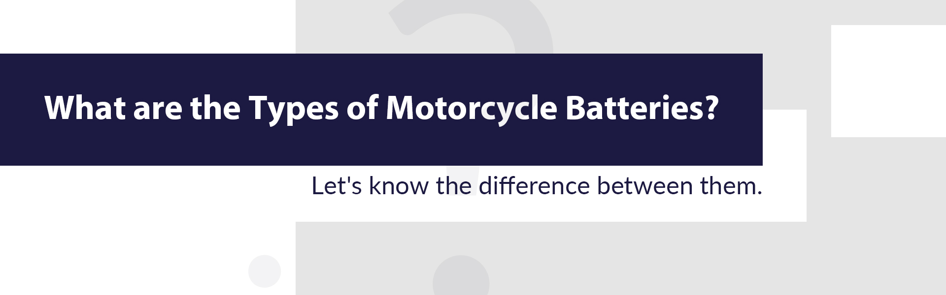 what are the types of motorcycle batteries
