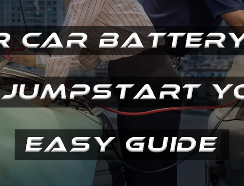 Is Your Car Battery Dead? How to Jumpstart Your Car? – Easy Guide