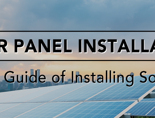 Solar Panel Installation – Complete Guide of Installing Solar Panels